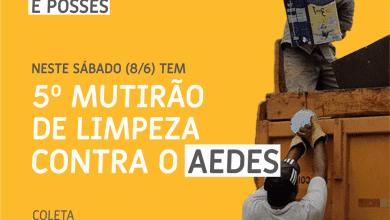 Photo of NOVA VIÇOSA E POSSES RECEBEM MUTIRÃO CONTRA O AEDES AMANHÃ
