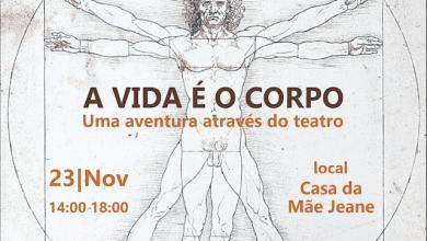 Photo of Abertas inscrições para oficina 'A vida é o corpo: uma aventura através do teatro'